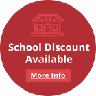 School Discount Available
