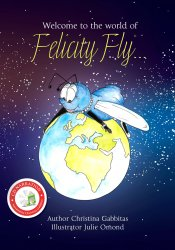 Welcome to the World of Felicity Fly (Book 1)