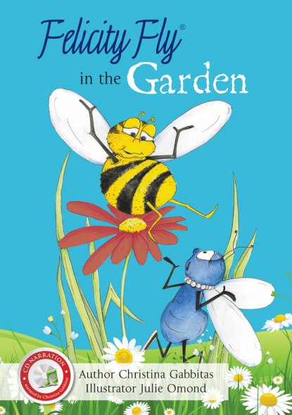 Felicity Fly in the Garden - Childrens Book - Free Narrated CD Included
