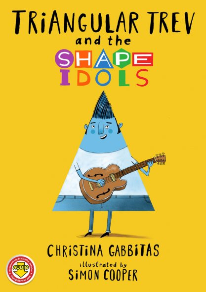 Triangular Trev and the Shape Idols - Singalong Childrens Book - Teaching Children Shapes And Music